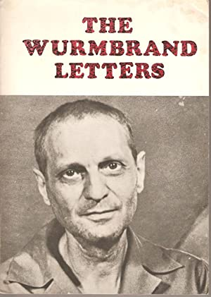 The Wurmbrand Letters: Wurmbrand, Richard