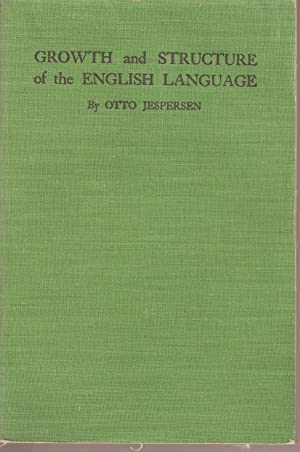 Growth and Structure of the English Language: Jespersen, Otto