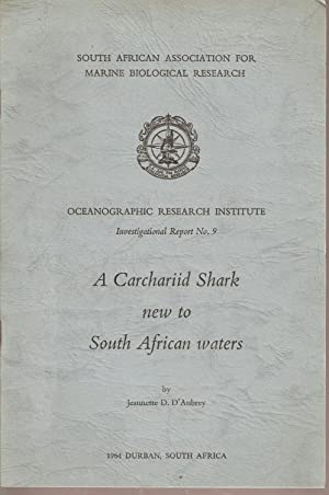 A Carchariid Shark New to South African Waters: D'Aubrey, Jeannette D