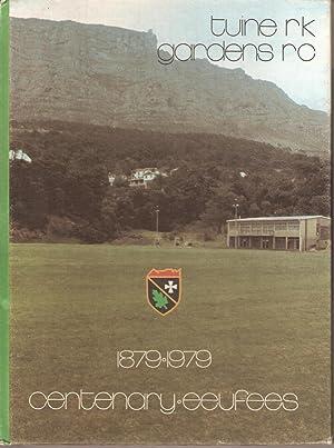 Tuine Rugbyklub Eeufees / Gardens Rugby Club Centenary 1879 - 1979