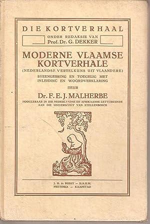 Moderne Vlaamse Kortverhale: Malherbe, Dr F E J