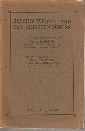 Beschouwingen van Een Christen-Denker: Steketee, A