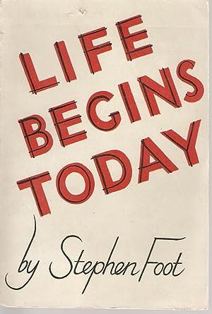 Life Begins Today: Foot, Stephen