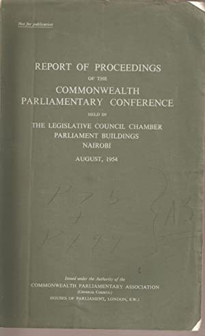 Report of Proceedings of the Commonwealth Parliamentary Conference held in the Legislative Council ...