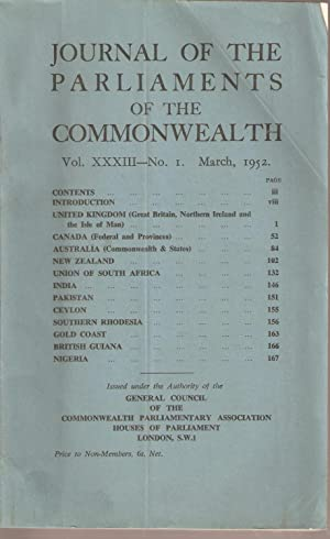 Journal of the Parliaments of the Commonwealth Vol. XXXIII - No. 1 March 1952: Commonwealth ...