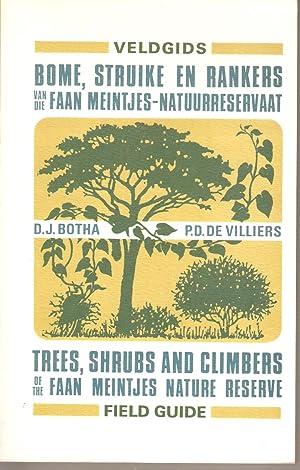 Veldgids Bome, Struike en Rankers van die Faan Meintjes-Natuurreservaat / Field Guide Trees, ...