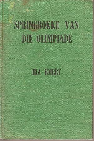 Springbokke van die Olimpiade: Emery, Ira