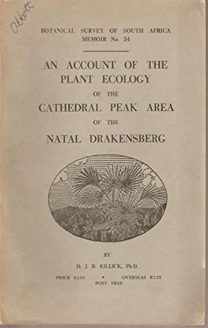 An Account of the Plant Ecology of the Cathedral Peak Area of the Natal Drakensberg: Killick, D J B