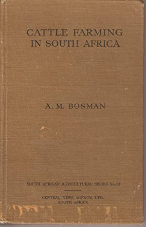 Cattle Farming in South Africa: Bosman, A M