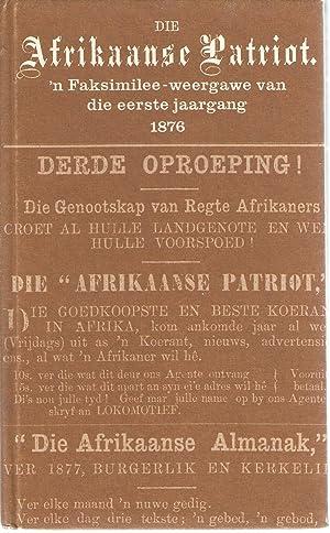 Die Afrikaanse Patriot - 'n Faksimilee-weergawe van die eerste jaargang 1876