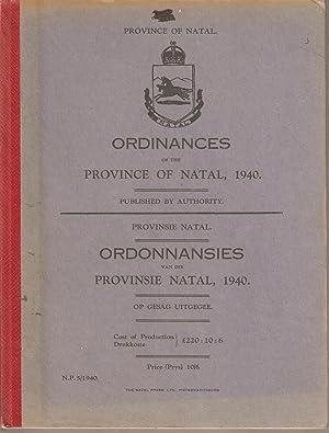 Ordinances of the Province of Natal 1940 / Ordonnansies van die Provinsie Natal 1940