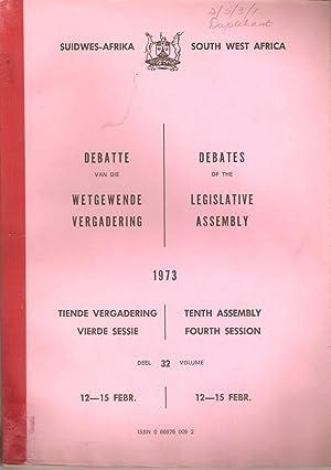 Suidwes-Afrika Debatte van die Wetgewende Vergadering Tiende Vergadering Vierde Sessie 12-15 Febr. ...