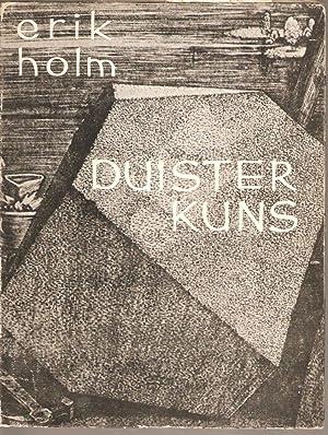 Duister Kuns: Holm, Erik