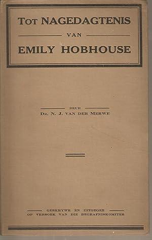 Tot Nagedagtenis van Emily Hobhouse: van der Merwe, Dr. N J