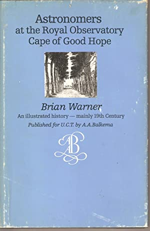 Astronomers at the Royal Observatory Cape of Good Hope: Warner, Brian