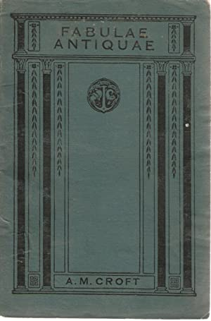 Fabulae Antiquae: Croft, A M
