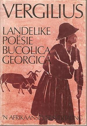 Vergilius - Landelike Poesie Bucolica Georgica: Blanckenberg, N A