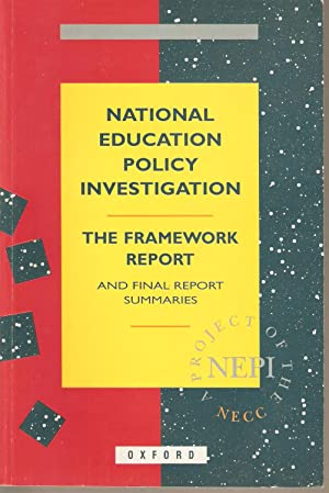 The Framework Report and Final Report Summaries: National Education Policy Investigation