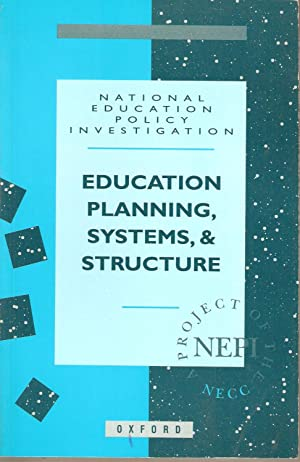 Education Planning Systems, & Structure: National Education Policy Investigation
