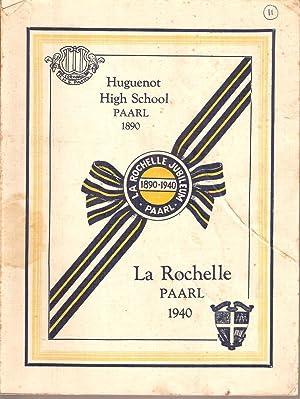 La Rochelle Jubileum Paarl 1890-1940