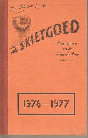 Skietgoed 1976-1977: Nasionale Party van Suid-Afrika Inligtingsdiens
