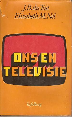 Ons en Televisie: du Toit, J B & Nel, Elizabeth M