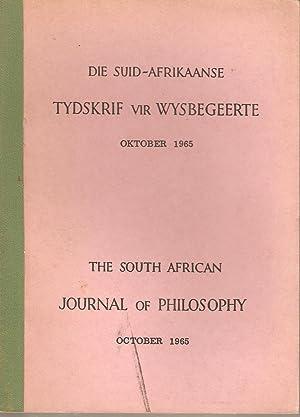 Die Suid-Afrikaanse Tydskrif vir Wysbegeerte Okt 1965 / The South African Journal of ...