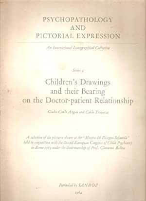 Psychopathology and Pictorial Expression Series 4 Children's Drawings and their Bearing on the...