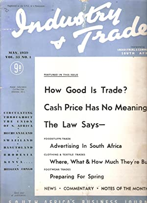 Industry & Trade (incorporating Industrial & Commercial South Africa) May 1939 Vol. 35 No. ...