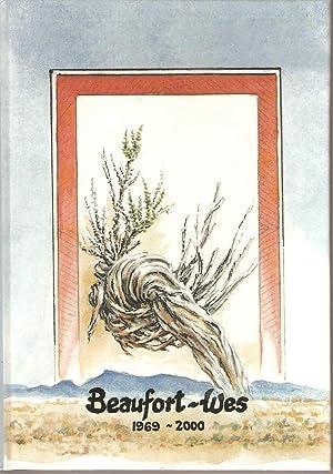 Beaufort-Wes 1969-2000: Bekker, F G (ed)