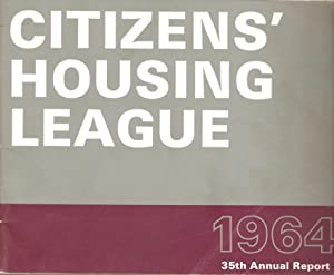 Citizens' Housing League 1964 35th Annual Report / Stedelike Behuisingsbond 1964 35ste ...