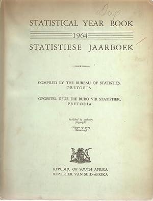 Republic of South Africa Statistical Year Book / Statistieke Jaarboek 1964: Bureau of ...