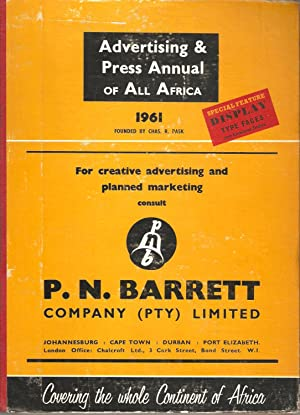 The 1961 Advertising & Press Annual of All Africa: Percy A Blooman & F M Botha (eds)