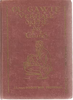 Ou Gawie en Ander Verhale en Sketse: Jan F E Celliers