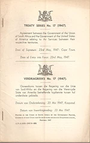 Treaty Series / Verdragreeks No. 17 (1947) Agreement between the Government of the Union of ...