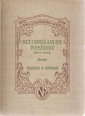 Met Cronje aan die Wesfront (1899-1900) en Waarom het die Boere die Oorlog Verloor?: Francois D ...