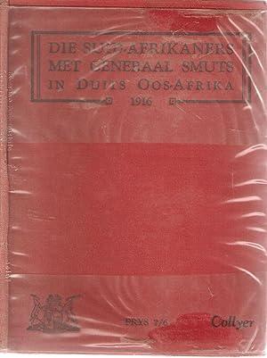 Die Suid-Afrikaners met Generaal Smuts in Duits Oos-Afrika 1916: Collyer, J J