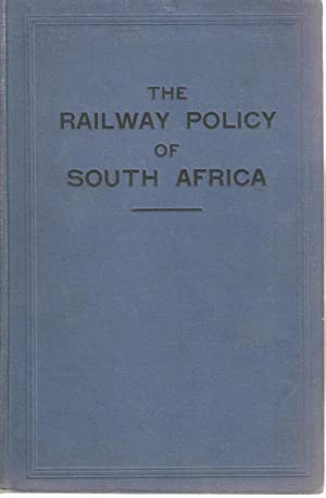 The Railway Policy of South Africa: S Herbert Frankel