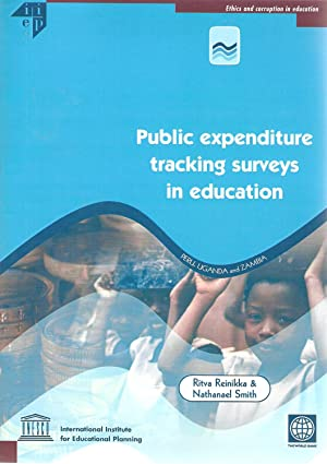 Public Expenditure Tracking Surveys in Education: Ritva Reinikka & Nathanael Smith