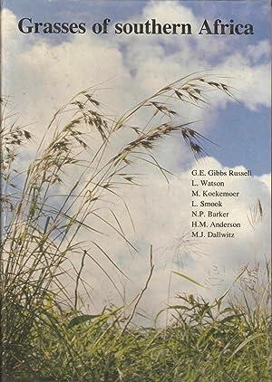 Grasses of Southern Africa: G E Gibbs Russell et. al.
