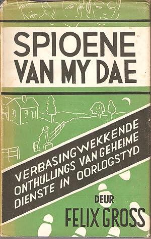 Spioene van My Dae: Felix Gross