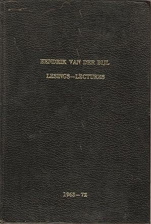 Hendrik van der Bijl Lesings-Lectures 1963-72
