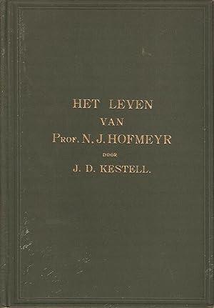 Het Leven van Prof NJ Hofmeyr: Kestell, J D
