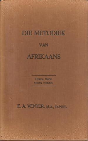Die Metodiek van Afrikaans: Venter, E A