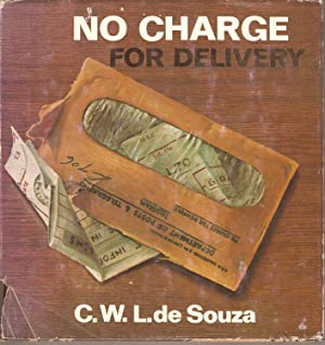 No Charge for Delivery: C W L de Souza