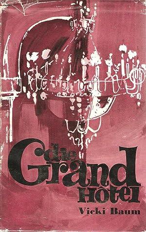 Die Grand Hotel: Vicki Baum