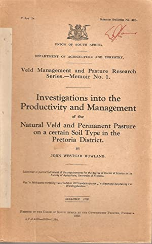 Investigations into the Productivity and Management of the Natural Veld and Permanent Pasture on a ...