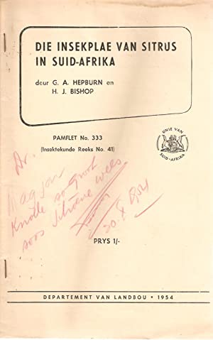 Die Insekplae van Sitrus in Suid-Afrika: Hepburn, G A & Bishop, H J