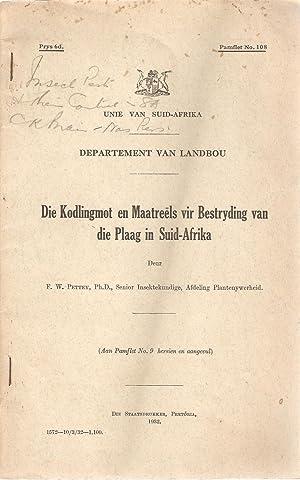 Die Kodlingmot en Maatreels vir Bestryding van die Plaag in Suid-Afrika: Pettey, F W