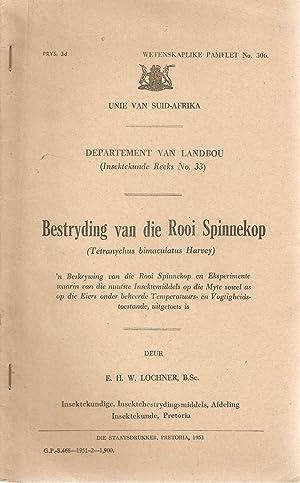 Bestryding van die Rooi Spinnekop: Lochner, E H W